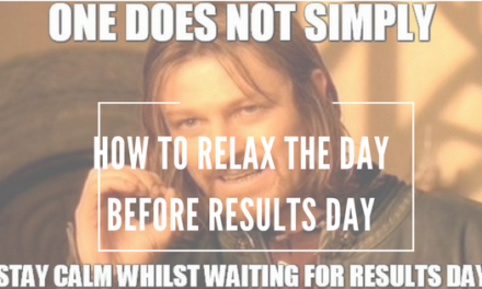 How To Relax The Day Before Results Day