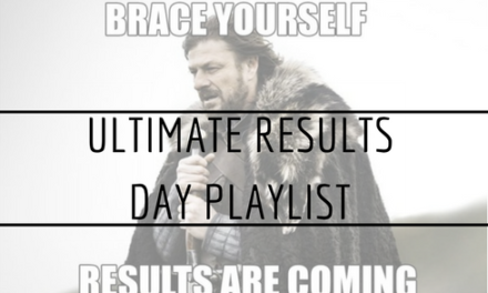 Ultimate Results Day Playlist