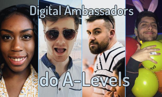 Digital Ambassadors do A-Levels