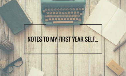 Notes to my first year self