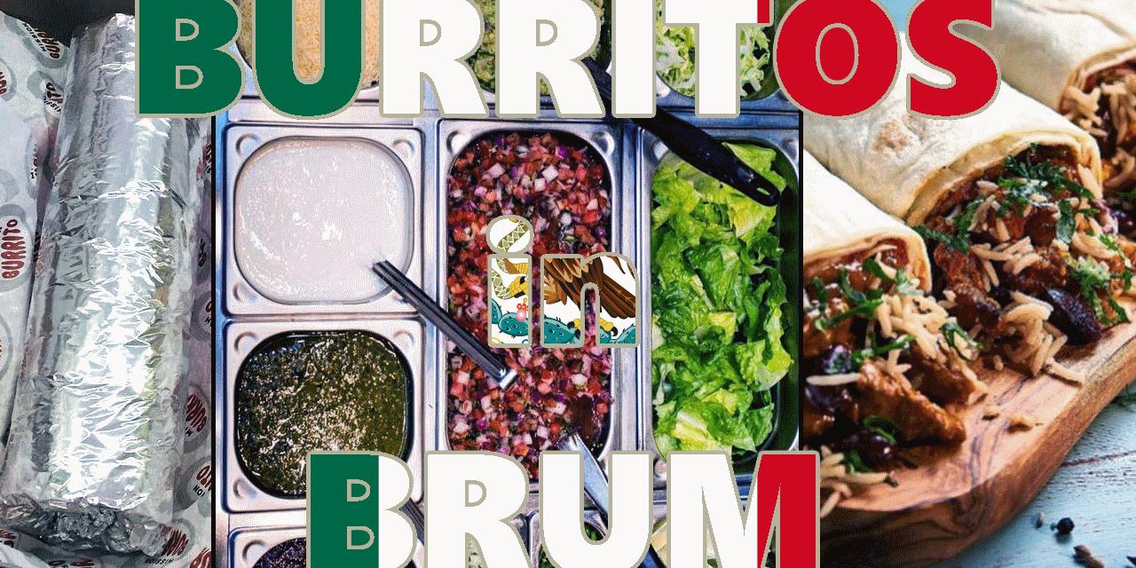 The 4 Best Burritos in Birmingham 🌯🌯🌯
