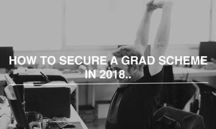 How to secure a graduate scheme in 2018